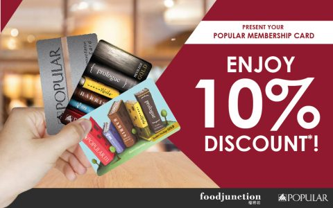 Flash your Popular Membership Card & enjoy 10% Discount at Food Junction!