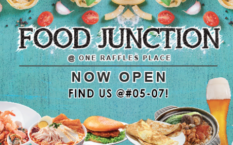 Now Open | Food Junction at One Raffles Place