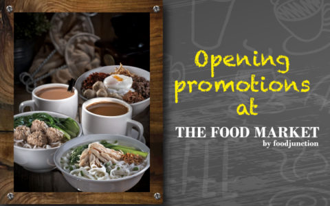Opening Promotions at The Food Market by Food Junction!