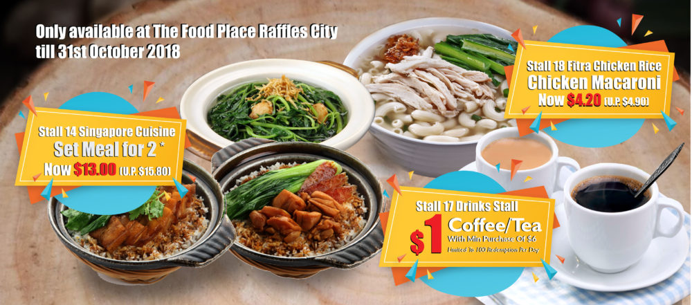 The Food Place Raffles City – Promotion