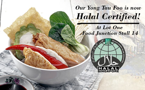 Yong Tau Foo is now Halal certified at Lot One!