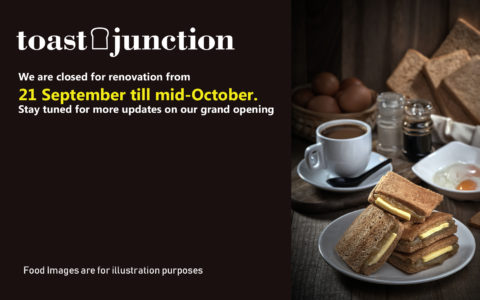 Closed for Revamp | Toast Junction at NEX