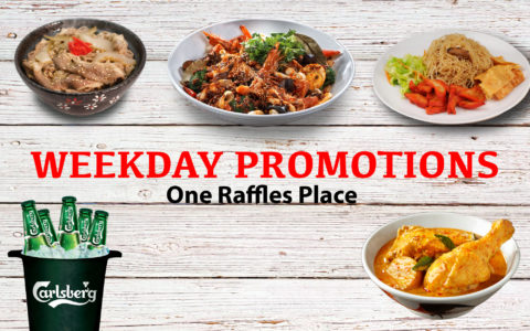 One Raffles Place: Weekday Promotions