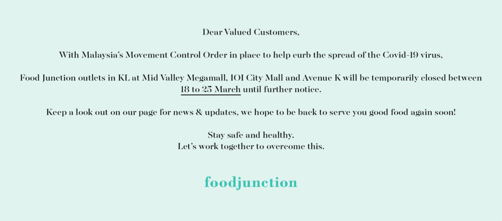 Movement Control Notice_Food Junction Malaysia
