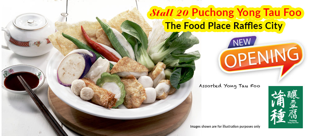 Newly Opened Puchong YTF | The Food Place Raffles City